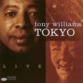 Tokyo Live by Tony Williams