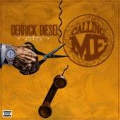 Calling Me de Derrick Diesel