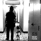 All We Can Do - EP by Sean Rowe