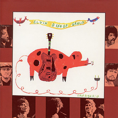The Elvin Bishop Group (Expanded Edition) by Elvin Bishop