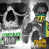 Attention Seeker - Single de Charly Black
