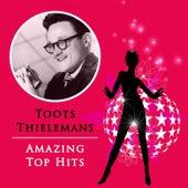 Amazing Top Hits von Toots Thielemans