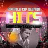 World of Super Hits von Kenny Burrell