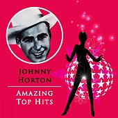 Amazing Top Hits de Johnny Horton