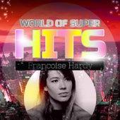 World of Super Hits de Francoise Hardy