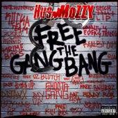 Free the Gang Bang von Hus Mozzy