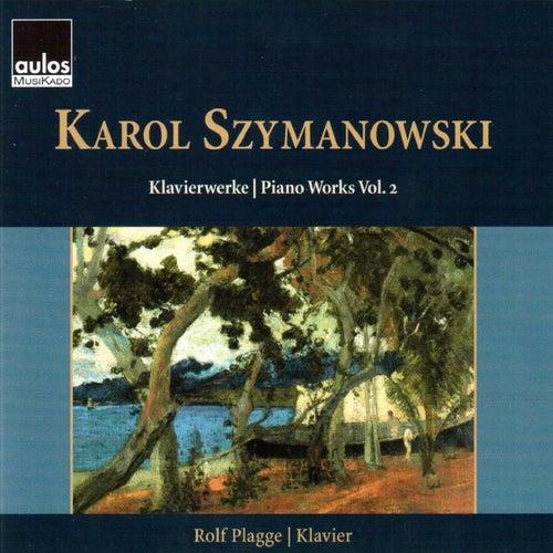Szymanowski: Piano Works, Vol. 2 by Rolf Plagge