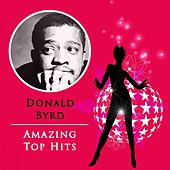Amazing Top Hits by Donald Byrd