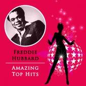 Amazing Top Hits by Freddie Hubbard