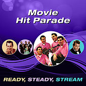 Movie Hit Parade (Ready, Steady, Stream) de Various Artists