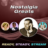 Nostalgia Greats (Ready, Steady, Stream) by Various Artists