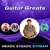 Guitar Greats (Ready, Steady, Stream) di Various Artists