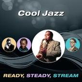 Cool Jazz (Ready, Steady, Stream) von Various Artists