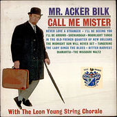 Call Me Mister by Acker Bilk