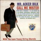 Call Me Mister de Acker Bilk