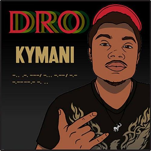 Dro by Ky-Mani Marley