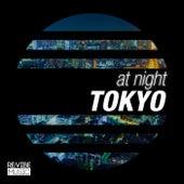 At Night - Tokyo by Various Artists
