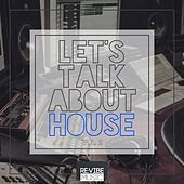 Let's Talk About House, Vol. 2 by Various Artists