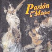 Pasión por la Música by Various Artists