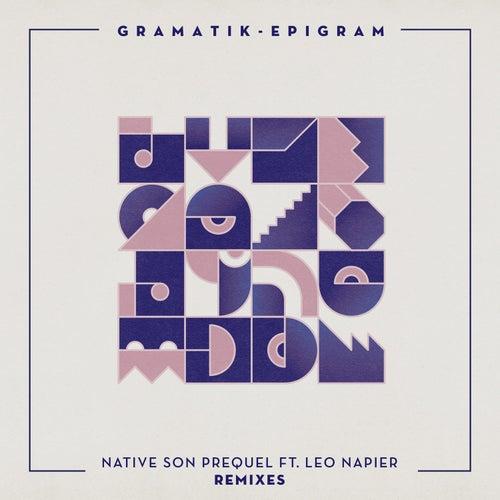 Native Son Prequel Remixes by Gramatik