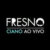 Ciano - Ao Vivo by Fresno