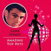 Amazing Top Hits by Gene Pitney