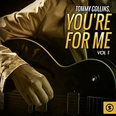 You're for Me, Vol. 1 by Tommy Collins