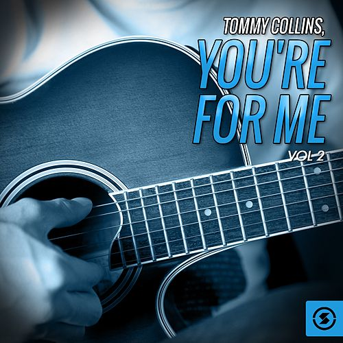 You're for Me, Vol. 2 by Tommy Collins