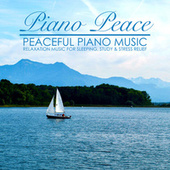 Peaceful Piano Music by Piano Peace