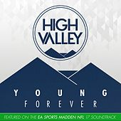 Young Forever by High Valley