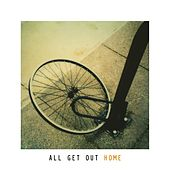 Home by All Get Out