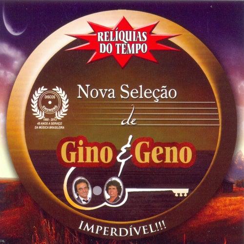 Relíquias do Tempo (Nova Seleção de Gino & Geno) de Gino E Geno