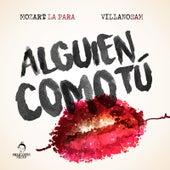 Alguien Como Tu (feat. Villano Sam) de Mozart La Para