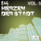 Im Herzen der Stadt, Vol. 5 by Various Artists