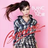 Blanc Ou Noir by Bouchra