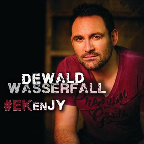 #EkEnJy by Dewald Wasserfall