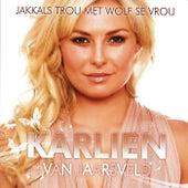 Jakkals Trou Met Wolf Se Vrou by Karlien Van Jaarsveld