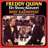 Ein Show-Konzert mit Bert Kaempfert und seinem Orchester und Gästen (Live) von Freddy Quinn