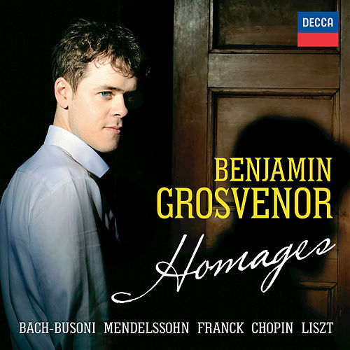 Homages by Benjamin Grosvenor