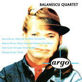 Byrne, Moran, Lurie & Torke: Works For String Quartet de Balanescu Quartet