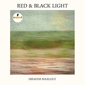 Red & Black Light von Ibrahim Maalouf