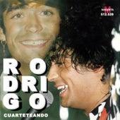 Cuarteteando by Rodrigo Bueno