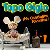 Topo Gigio: Mis Canciones Favoritas, Vol. 1 de Topo Gigio