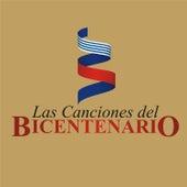 Las Canciones del Bicentenario de Various Artists