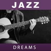 Jazz Dreams – Sensual Sounds of Jazz for Sleep, Instrumental Jazz Music Ambient by The Jazz Instrumentals