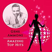 Amazing Top Hits de Gene Ammons