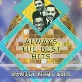 Always The Best Hits von Ramsey Lewis