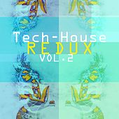 Tech-House Redux, Vol. 2 de Various Artists