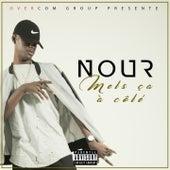 Mets ça à côté by Nour