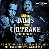 The Best Of Miles Davis & John Coltrane - Le Best Of Des Deux Géants Du Jazz ! - The Two Greatest Jazz Legends ! de Various Artists
